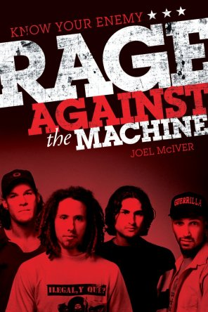 Rage Against the Machine Joel McIver