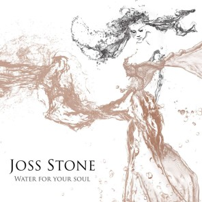 Water for Your Soul cover joss stone