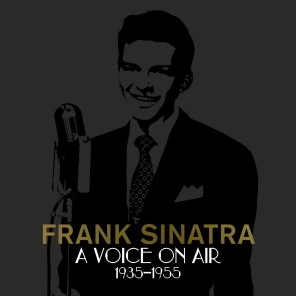 Frank Sinatra A Voice On Air