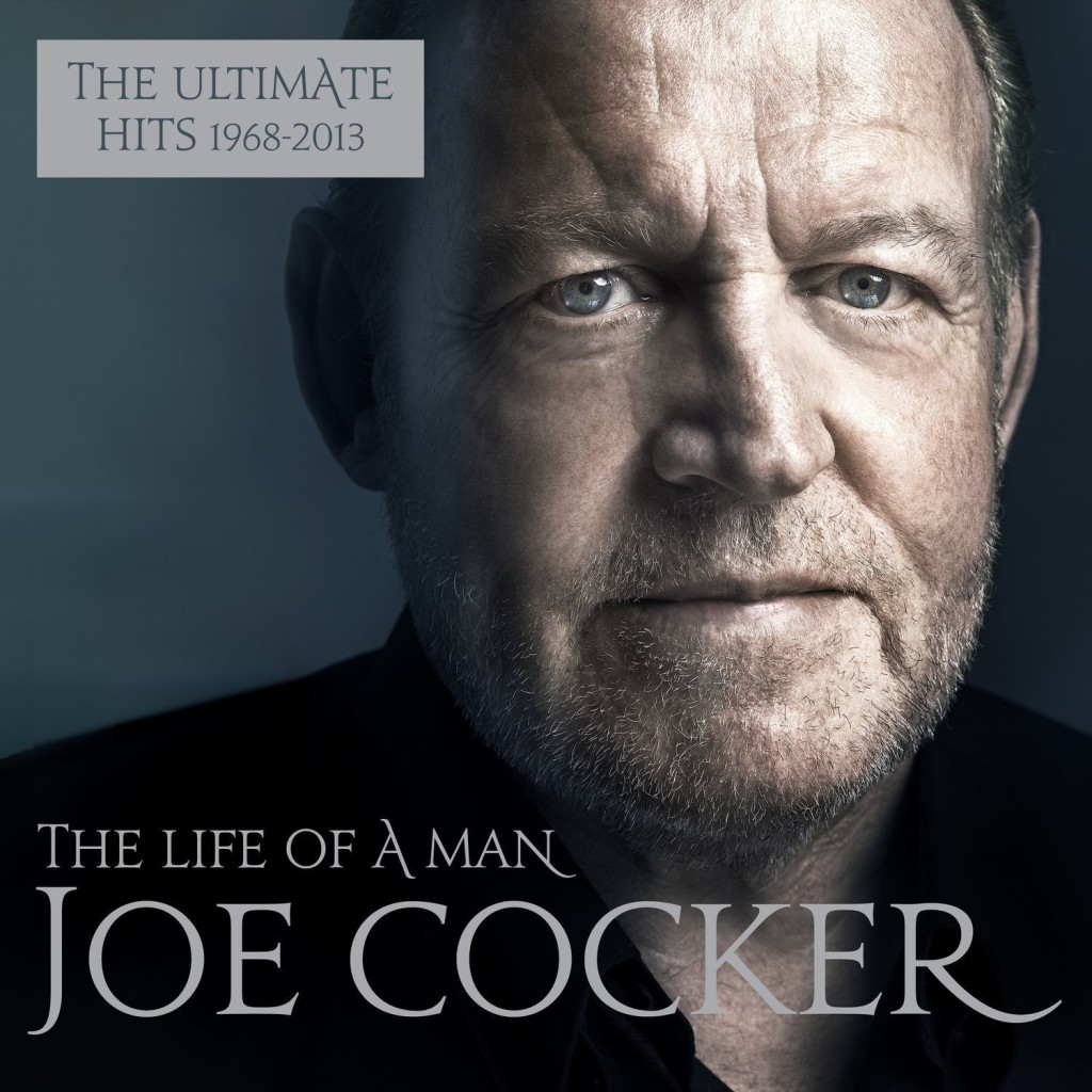 Joe Cocker the Life of a Man The Ultimate Hits