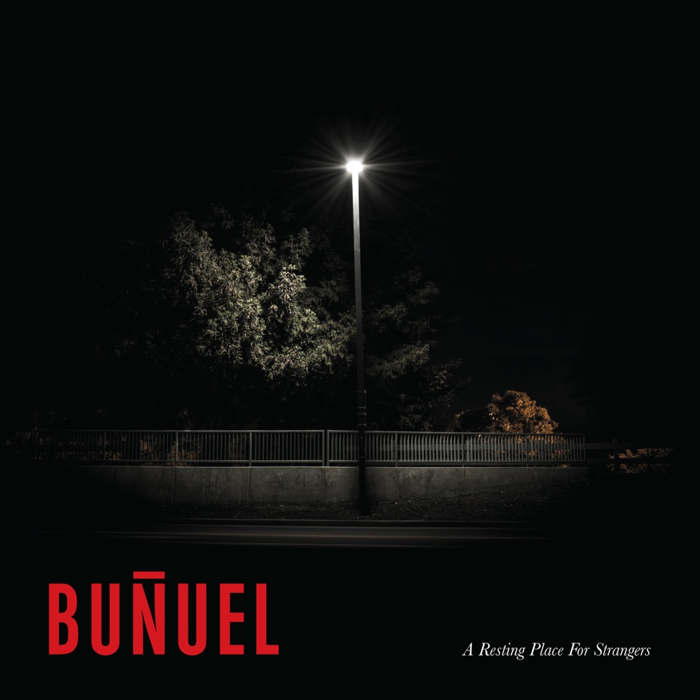 BUNUEL A resting place for strangers