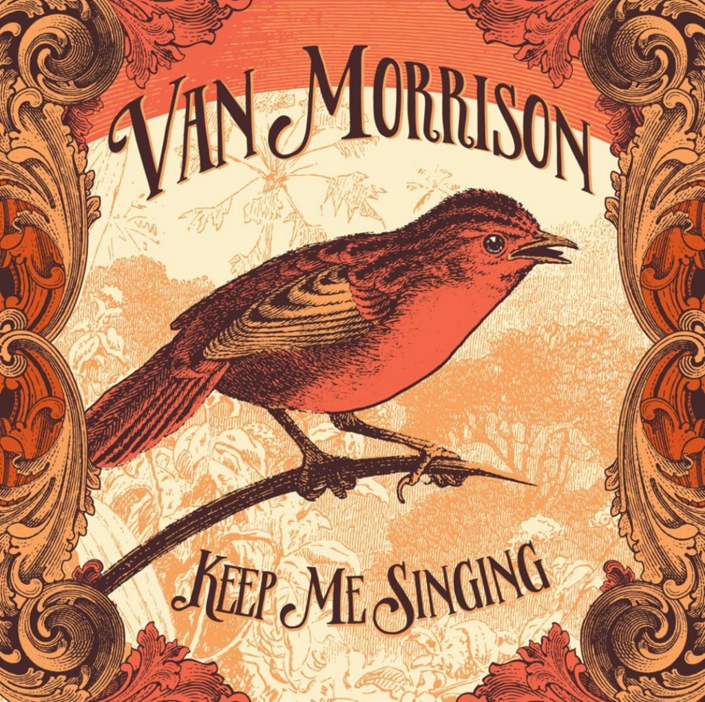 Van Morrison Keep Me Singing